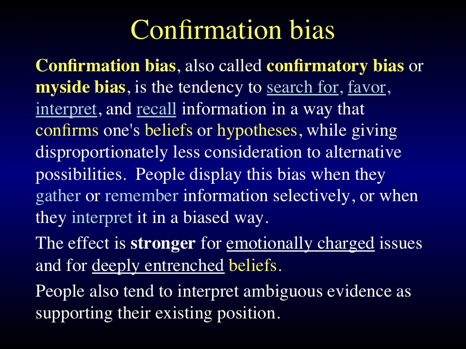 Confirmation bias 1
