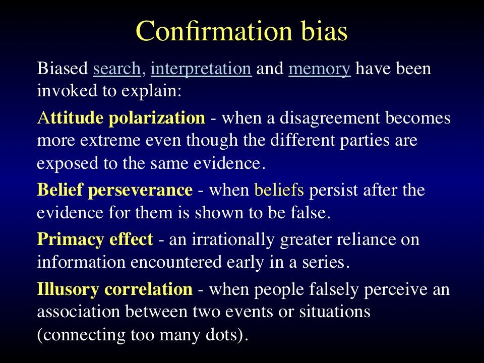 Confirmation bias 2