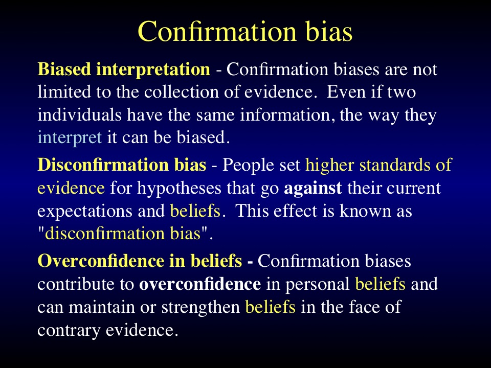 Confirmation bias 3